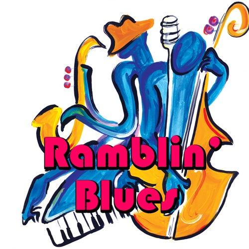 Ramblin' Blues by Various Artists