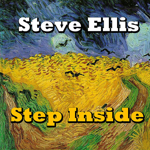 Step Inside de Steve Ellis
