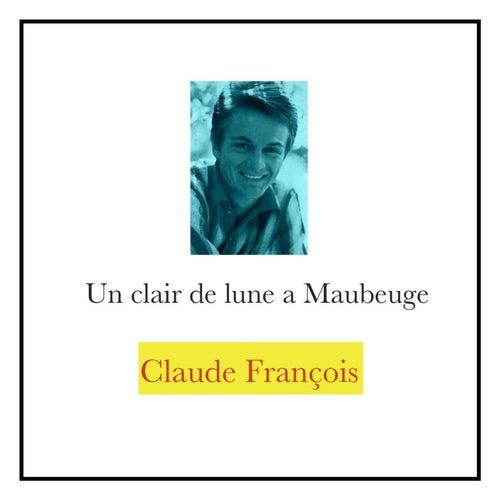 Un clair de lune à Maubeuge von Claude François