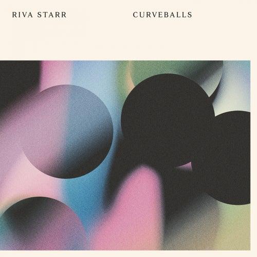 Curveballs de Riva Starr