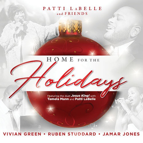 Patti Labelle and Friends: Home for the Holidays by Various Artists
