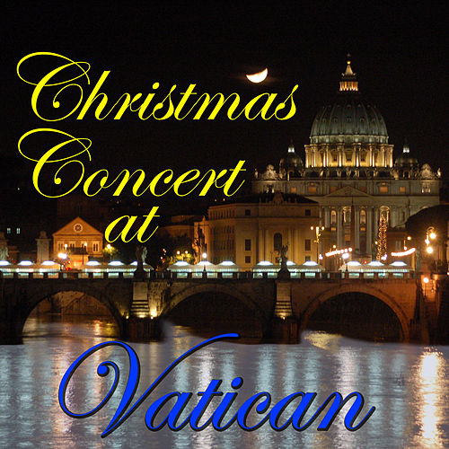 Christmas Concert At Vatican (Live) de Various Artists