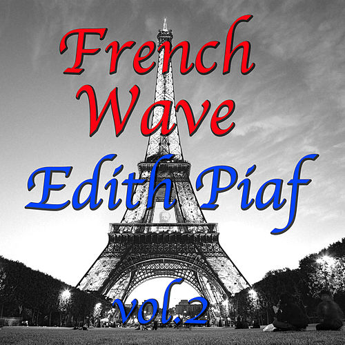 French Wave Vol.2 de Édith Piaf