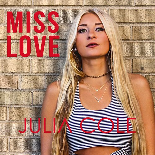 Miss Love by Julia Cole