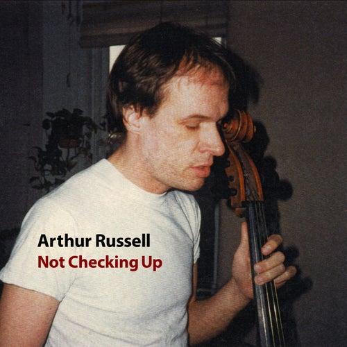 Not Checking Up de Arthur Russell