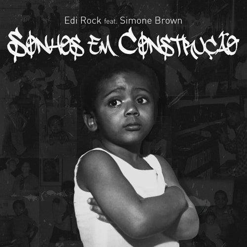 Sonhos Em Construção by Edi Rock