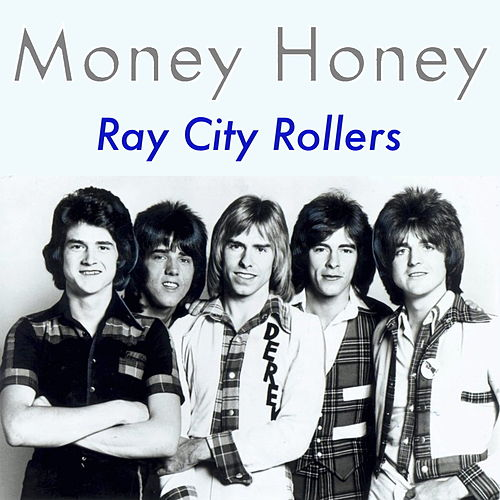 Money Honey de Bay City Rollers