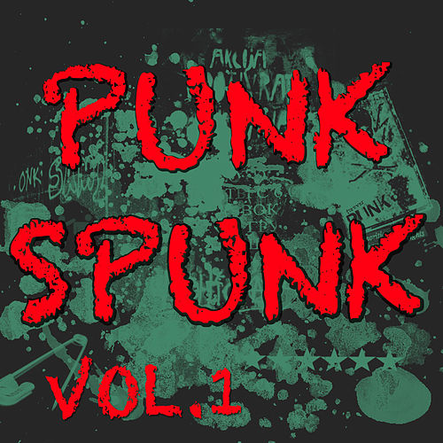Punk Spunk Vol.1 (Live) by Various Artists