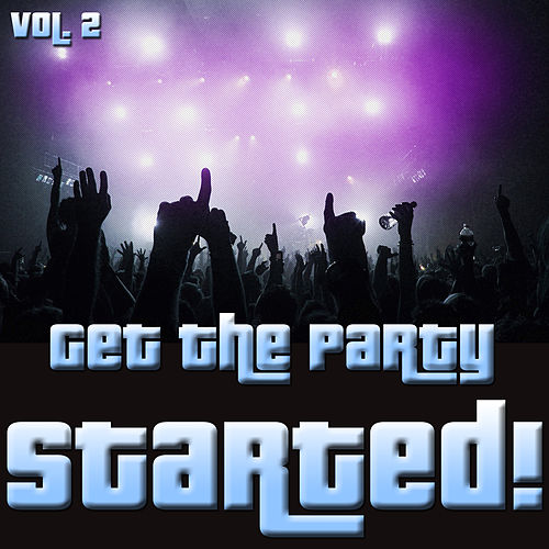 Get The Party Started!, Vol.2 fra Various Artists