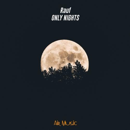 Only Nights by Rauf