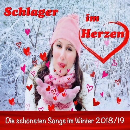Schlager im Herzen: Die schönsten Songs im Winter 2018/19 von Various Artists
