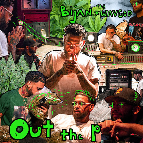 Out the P - EP von Bijan