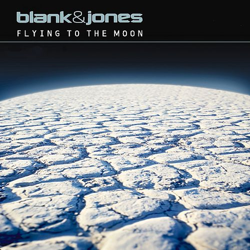 Flying to the Moon (All Mixes) von Blank & Jones