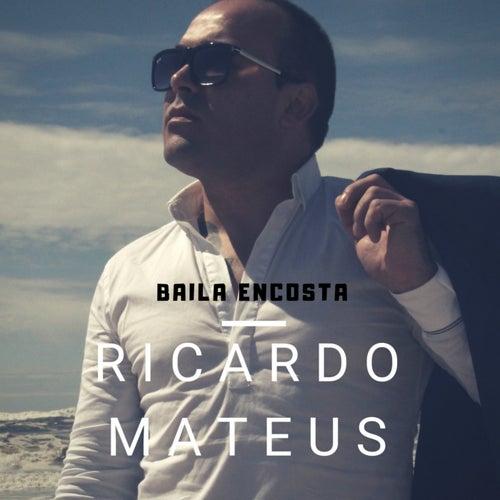 Baila Encosta by Ricardo Mateus