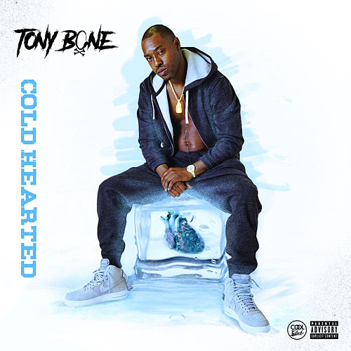 Cold Hearted - EP by Tony Bone