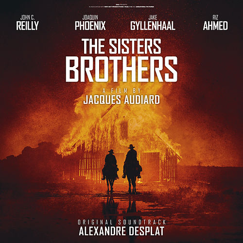 The Sisters Brothers (Original Motion Picture Soundtrack) by Alexandre Desplat