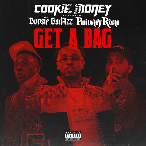 Get A Bag (feat. Boosie Badazz & Philthy Rich) by Cookie Money