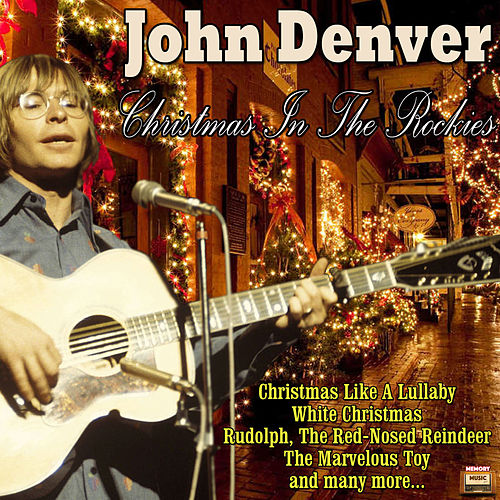 Christmas In The Rockies by John Denver