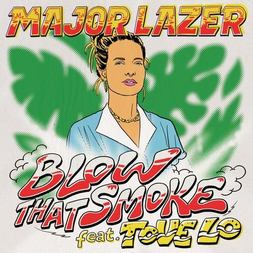 Blow That Smoke by Major Lazer