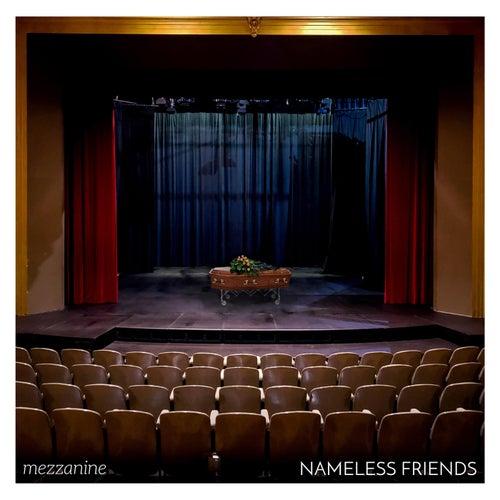 Mezzanine von Nameless Friends
