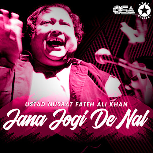 Jana Jogi De Nal von Nusrat Fateh Ali Khan