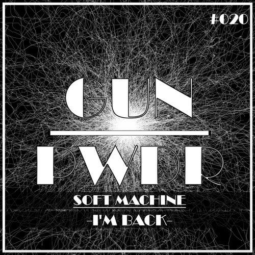 I'm Back by Soft Machine