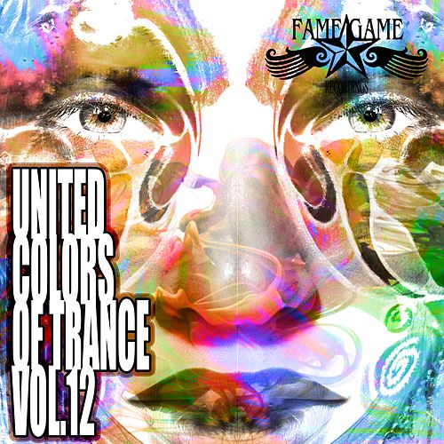 United Colors of Trance, Vol. 12 von Various Artists