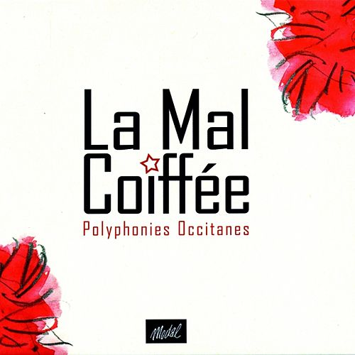 Polyphonies Occitanes by La mal coiffée