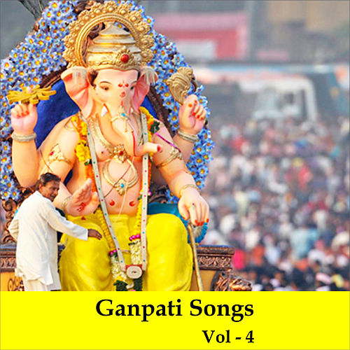 Ganpati Songs, Vol. 4 by Shankar Mahadevan