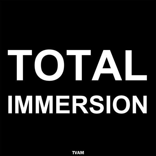 Total Immersion de Tvam