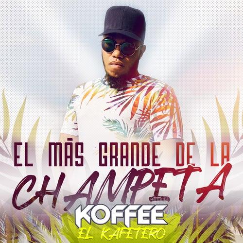 El Más Grande de la Champeta de Koffee El Kafetero