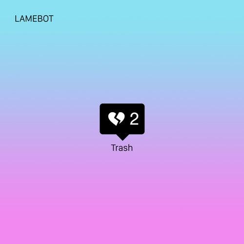 Trash 2 de Lamebot