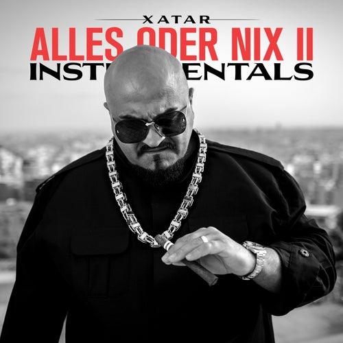 ALLES ODER NIX II (Instrumentals) von XATAR