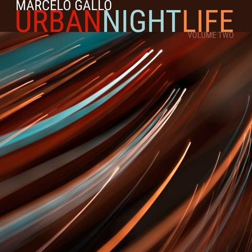 Urban Night Life, Vol. 2 de Marcelo Gallo