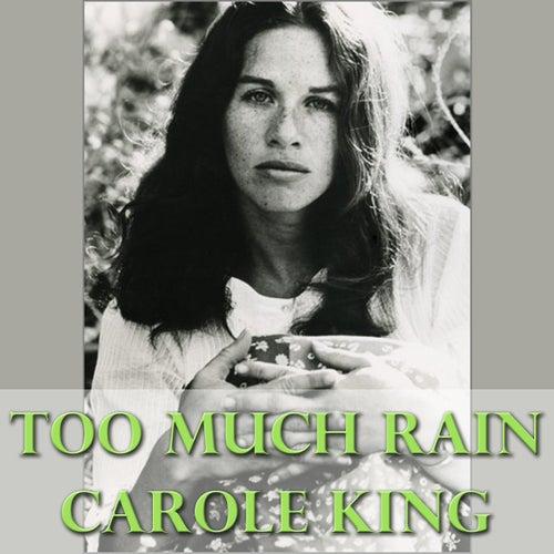 Too Much Rain de Carole King