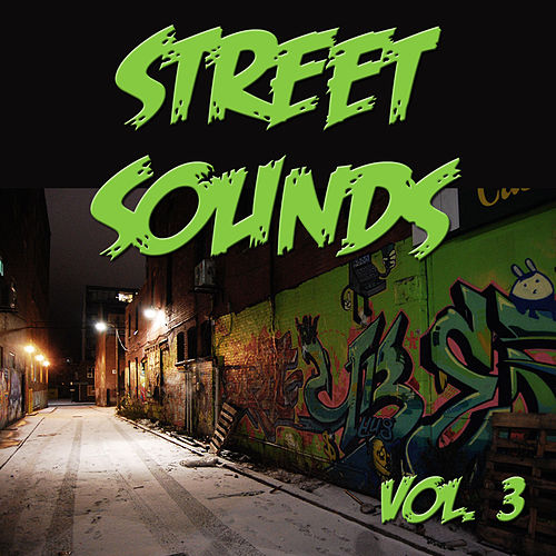 Street Sounds, Vol. 3 by Various Artists