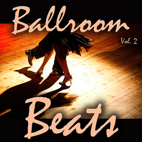 Ballroom Beats, Vol. 2 de Various Artists