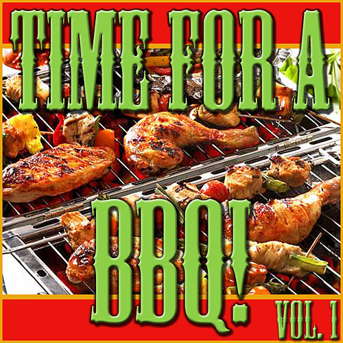 Time For A BBQ!, Vol. 1 de Various Artists