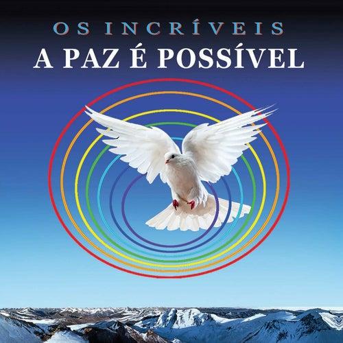 A Paz É Possível von Os Incríveis