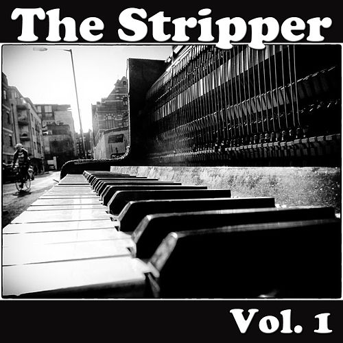 The Stripper, Vol. 1 de Various Artists