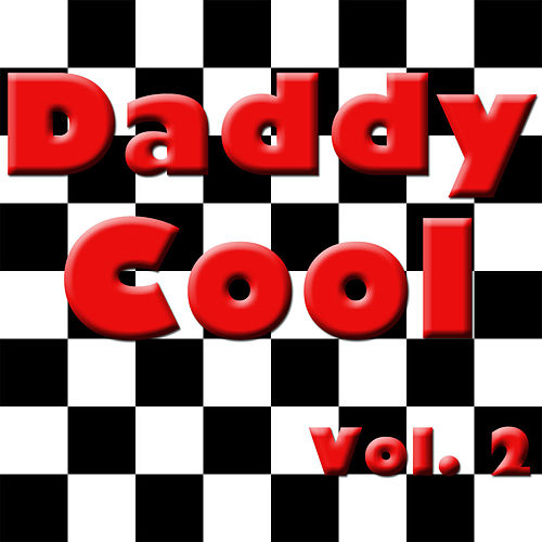 Daddy Cool, Vol. 2 by Various Artists