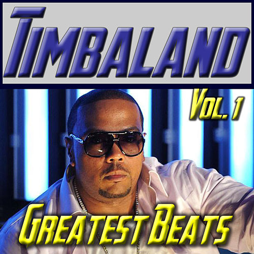 Timbaland: Greatest Beats Vol. 1 de Various Artists