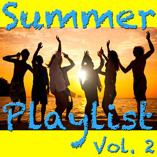 Summer Playlist Vol. 2 by Various Artists
