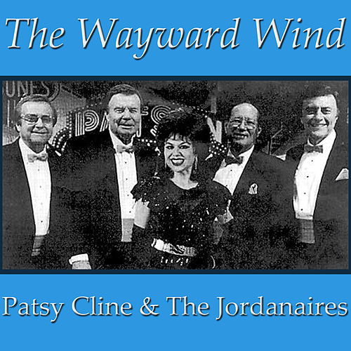 The Wayward Wind by Patsy Cline