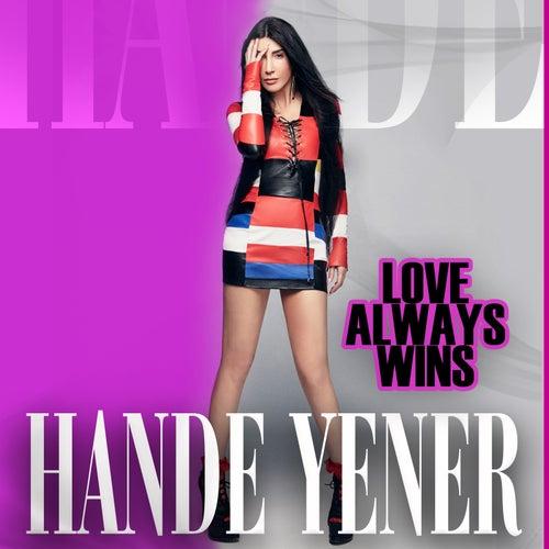 Love Always Wins - The Remixes von Hande Yener