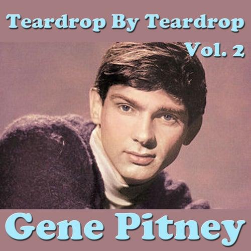 Teardrop By Teardrop, Vol.2 by Gene Pitney
