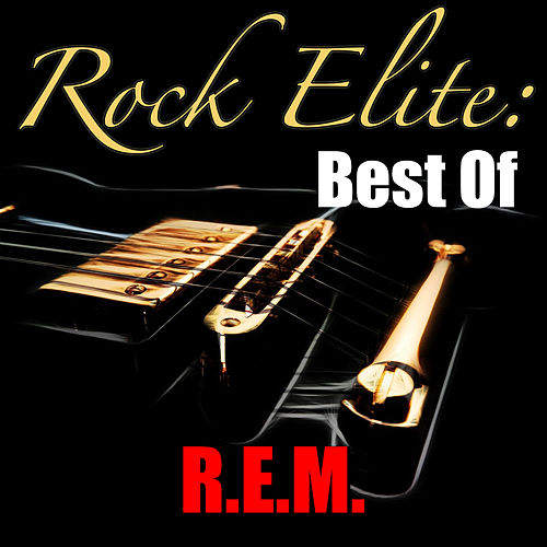 Rock Elite: Best Of R.E.M. (Live) de R.E.M.