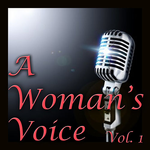 A Woman's Voice, Vol. 1 de Various Artists