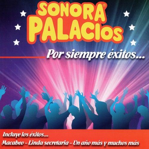 Por Siempre Éxitos by Sonora Palacios