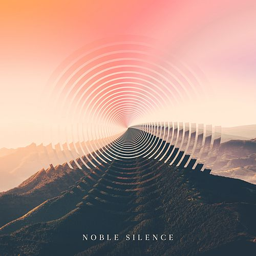 Noble Silence by Various Artists